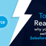 Top 5 reasons why you should switch to Salesforce Lightning