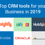 Top CRM tools for your Business in 2019