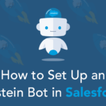 How to Set Up an Einstein Bot in Salesforce?