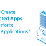How to Create Connected Apps for Salesforce Mobile Applications?