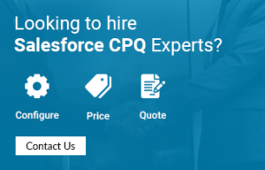 Looking for hre salesforce cpq experts?