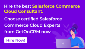 Hire the best salesforce commerce cloud consultant