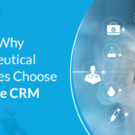 Reasons Why Pharmaceutical Companies Choose Salesforce CRM