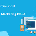 How To Optimize Social Studio With Salesforce Marketing Cloud?