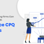 How Manufacturing Firms Can Increase Sales With Salesforce CPQ Solutions